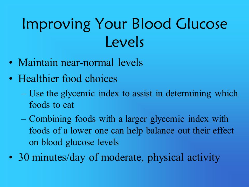 Improving Your Blood Glucose Levels