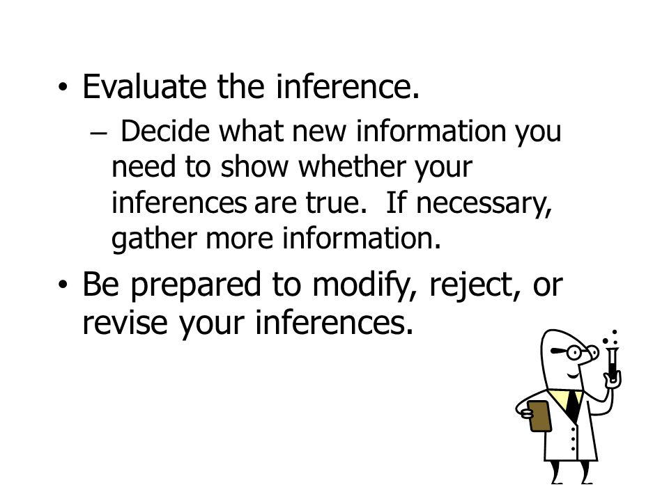 Evaluate the inference.