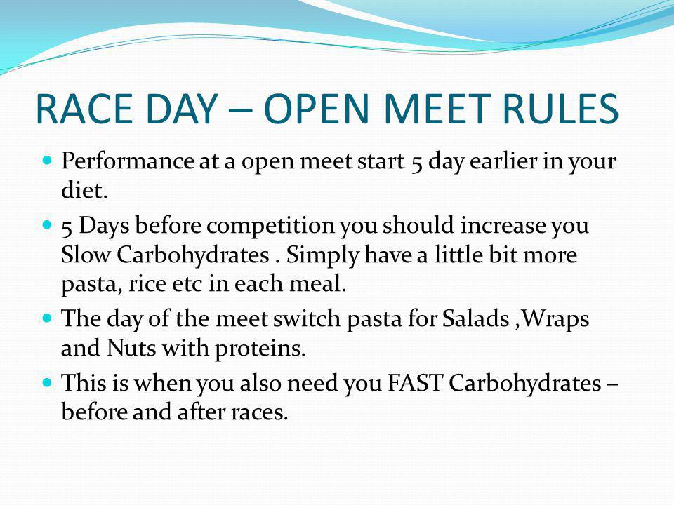 RACE DAY – OPEN MEET RULES