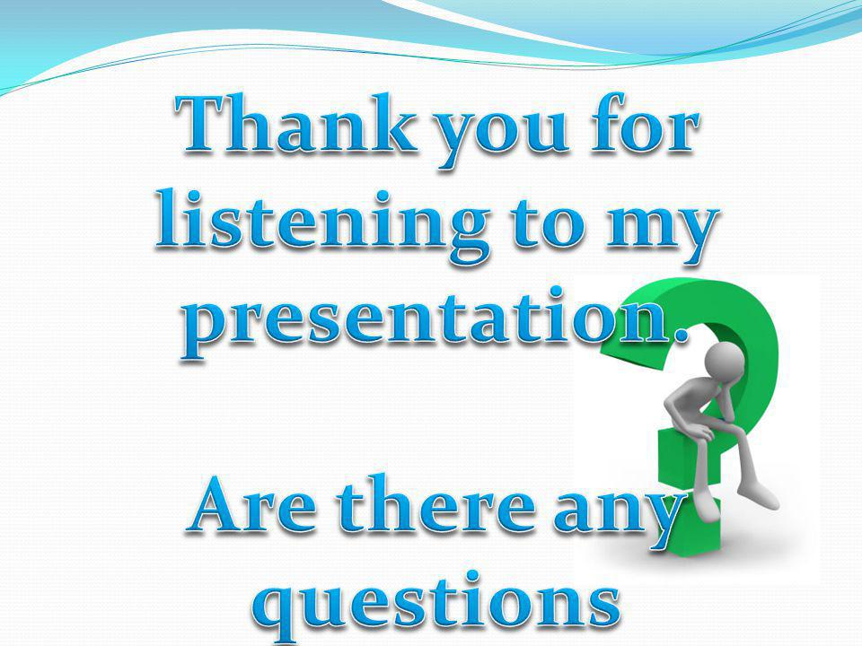 Thank you for listening to my presentation. Are there any questions