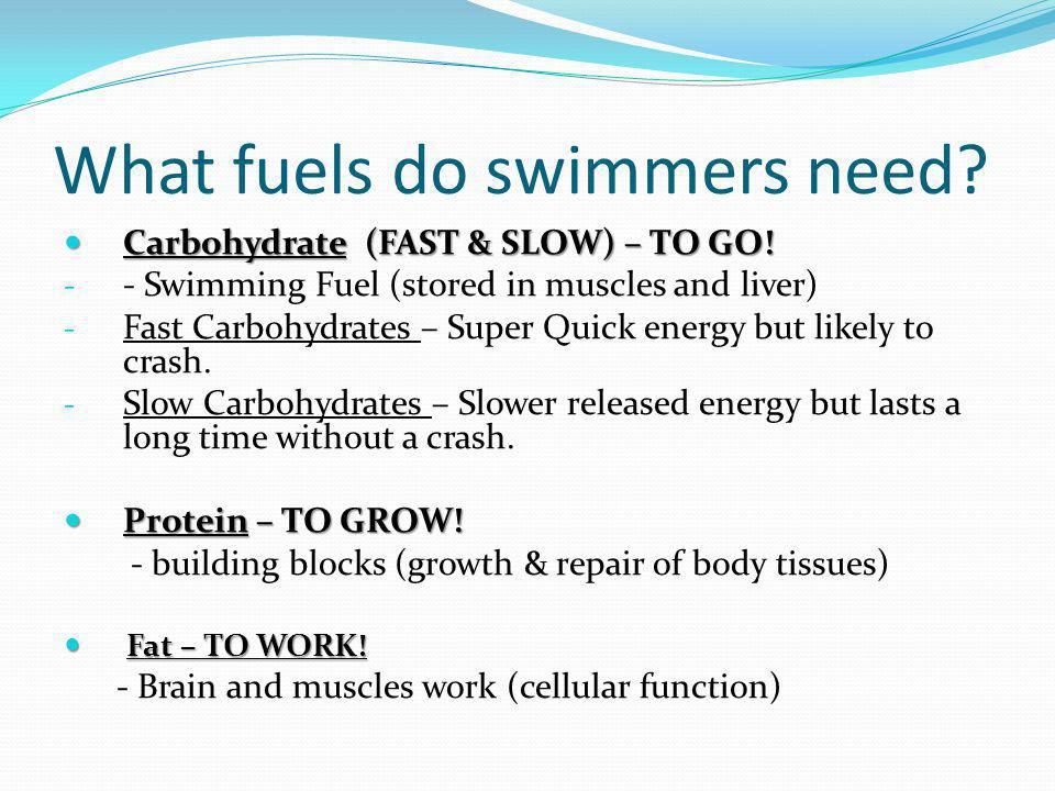 What fuels do swimmers need