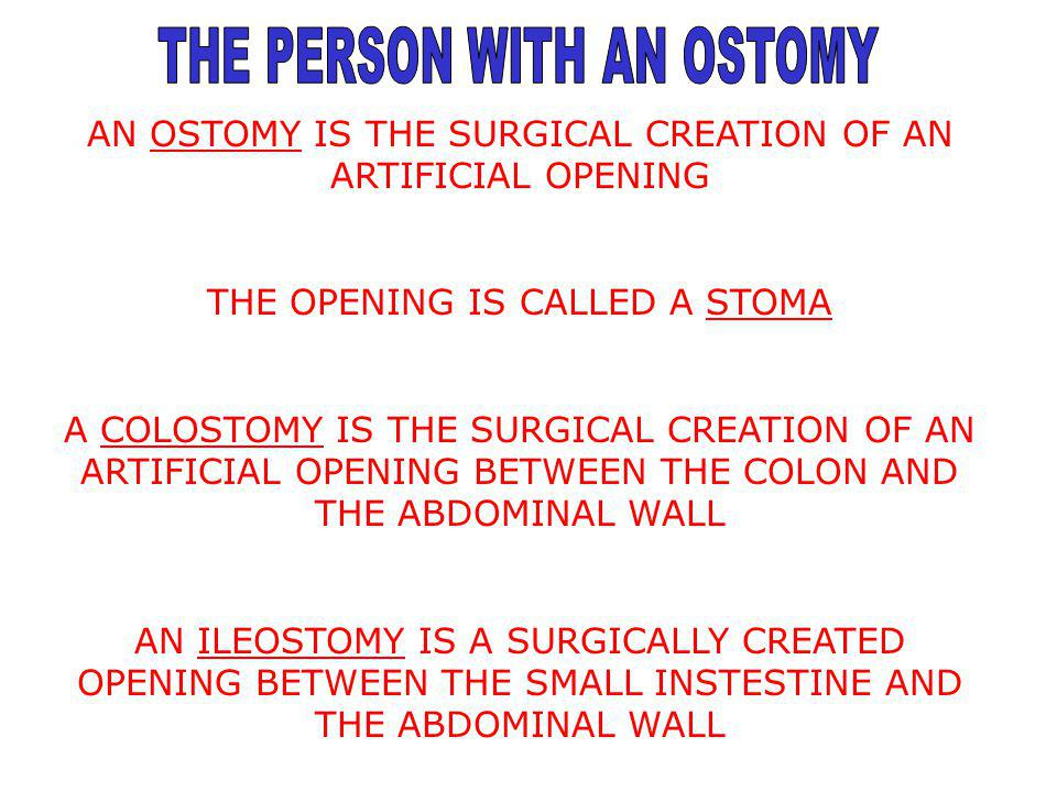 THE PERSON WITH AN OSTOMY