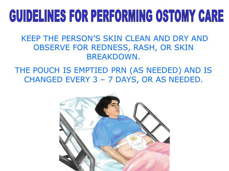 GUIDELINES FOR PERFORMING OSTOMY CARE