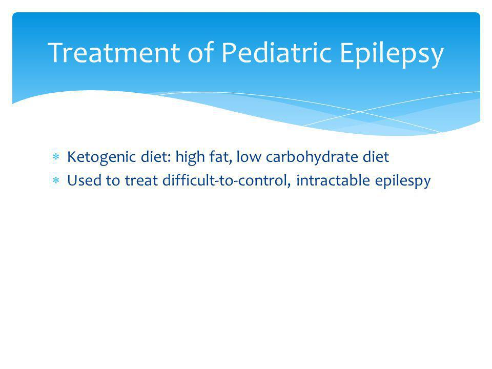 Treatment of Pediatric Epilepsy