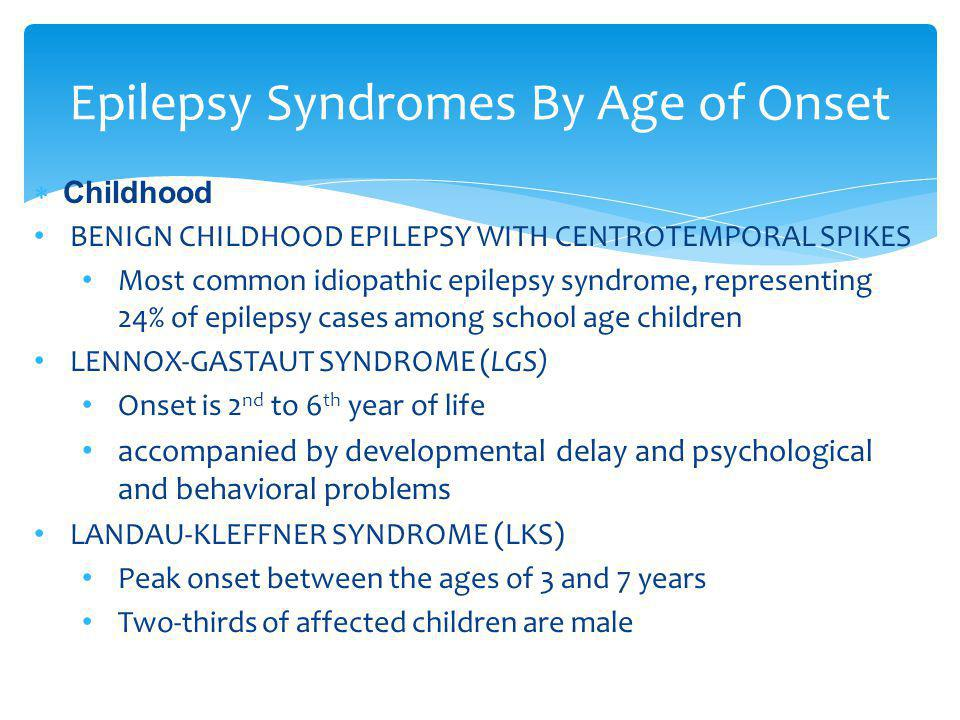 Epilepsy Syndromes By Age of Onset
