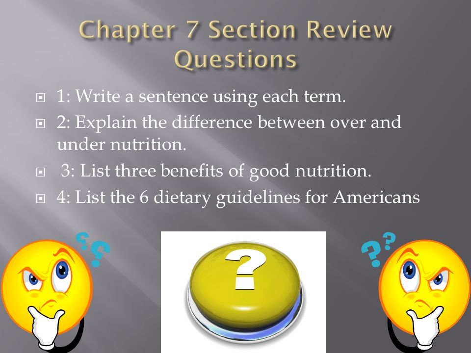 Chapter 7 Section Review Questions