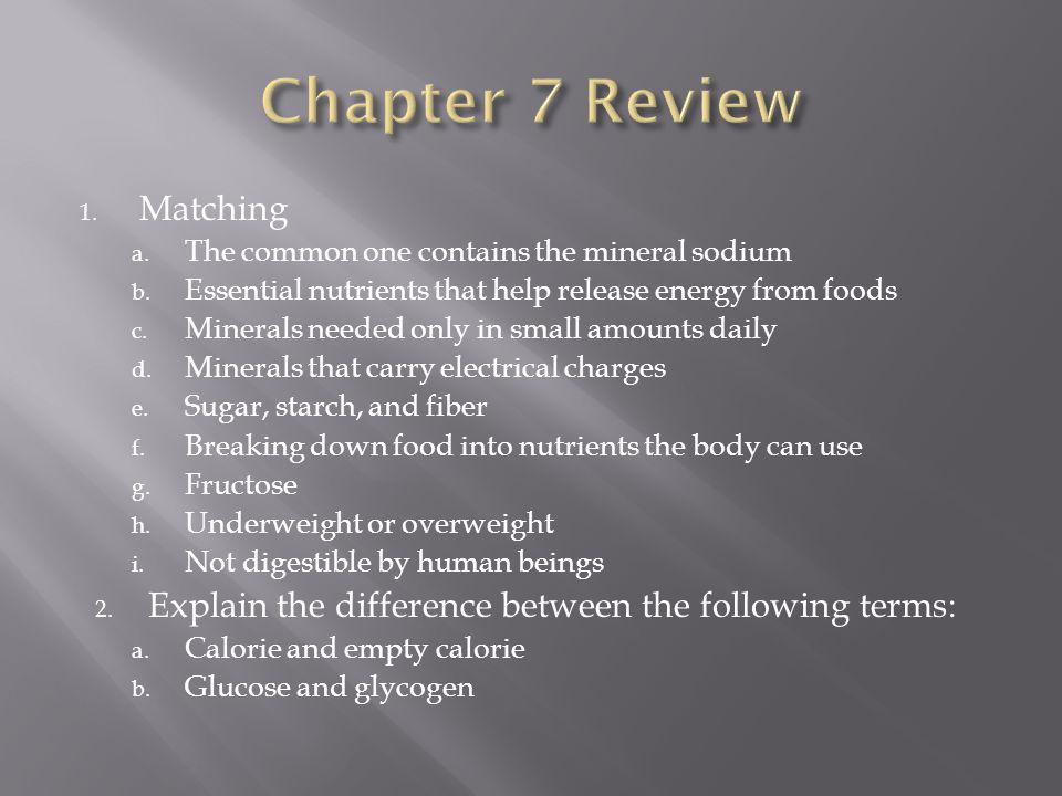 Chapter 7 Review Matching