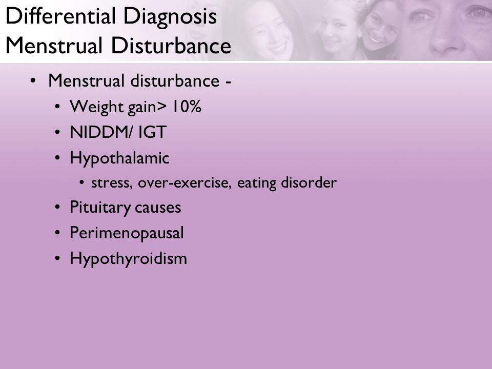 Differential Diagnosis Menstrual Disturbance