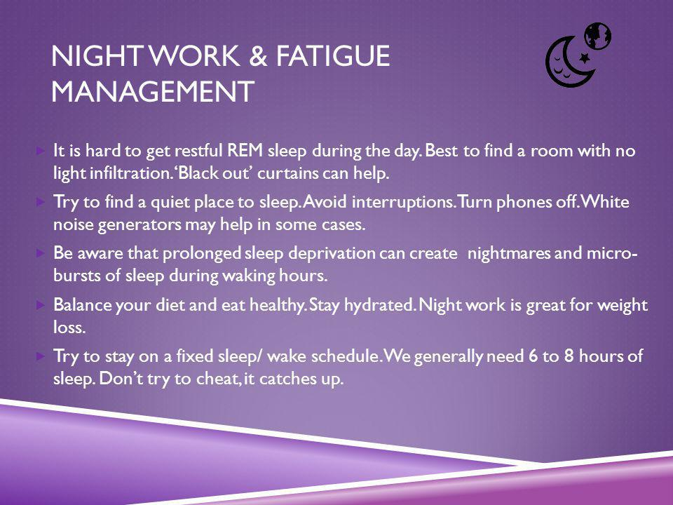 Night Work & Fatigue Management