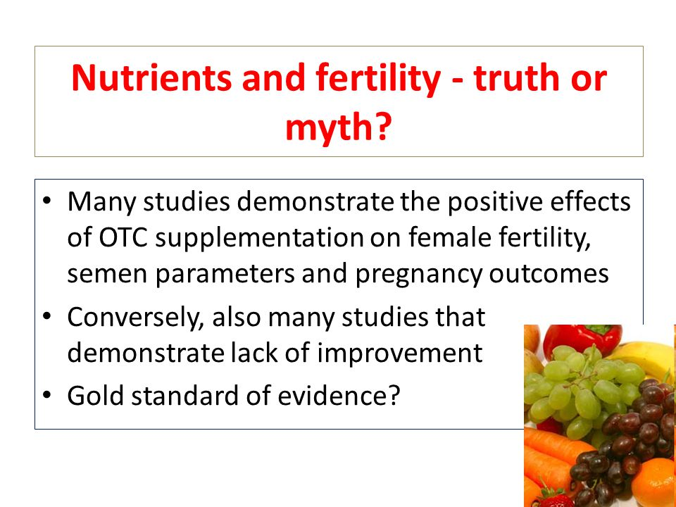 Nutrients and fertility - truth or myth