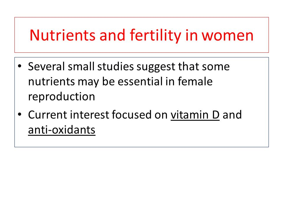 Nutrients and fertility in women