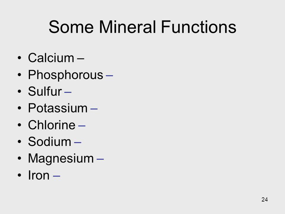 Some Mineral Functions