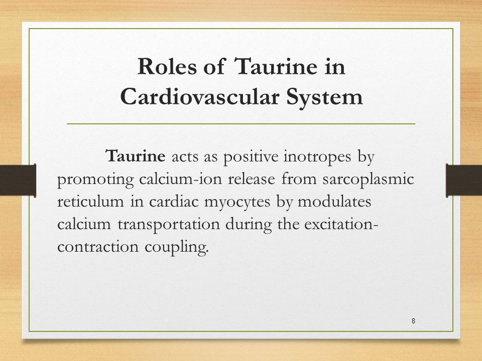 Roles of Taurine in Cardiovascular System