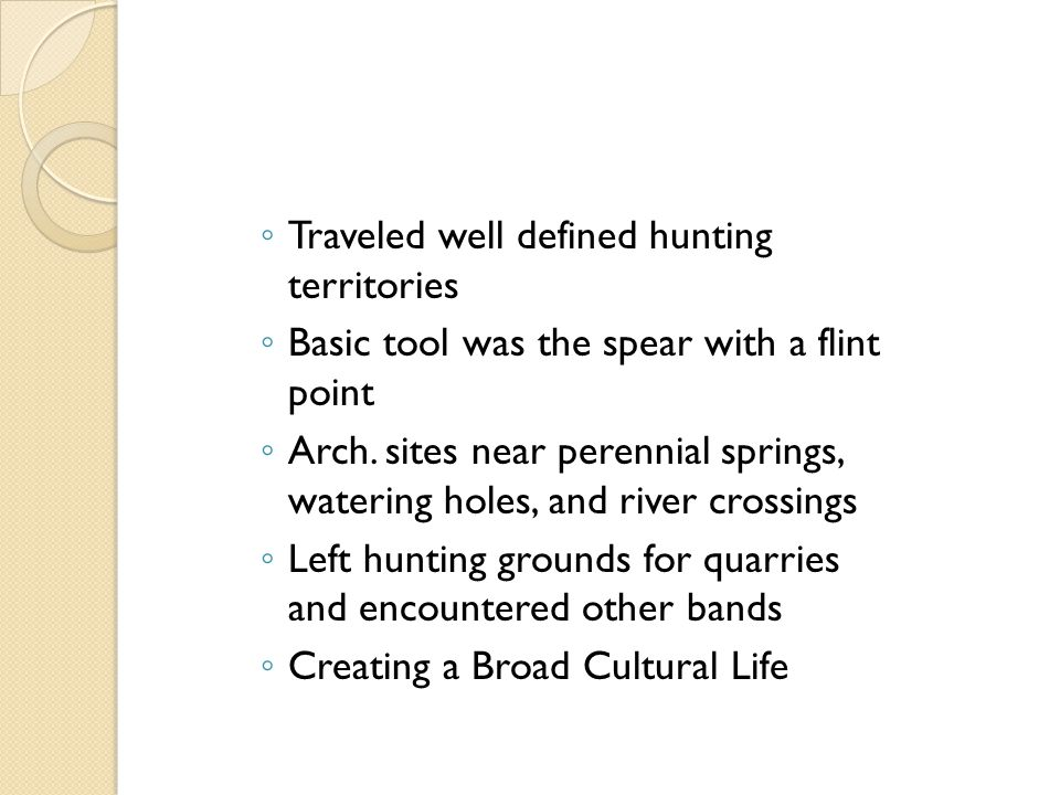 Traveled well defined hunting territories