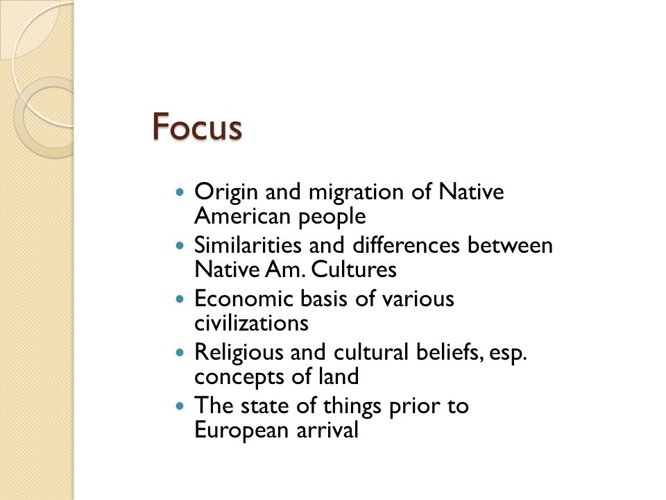 Focus Origin and migration of Native American people
