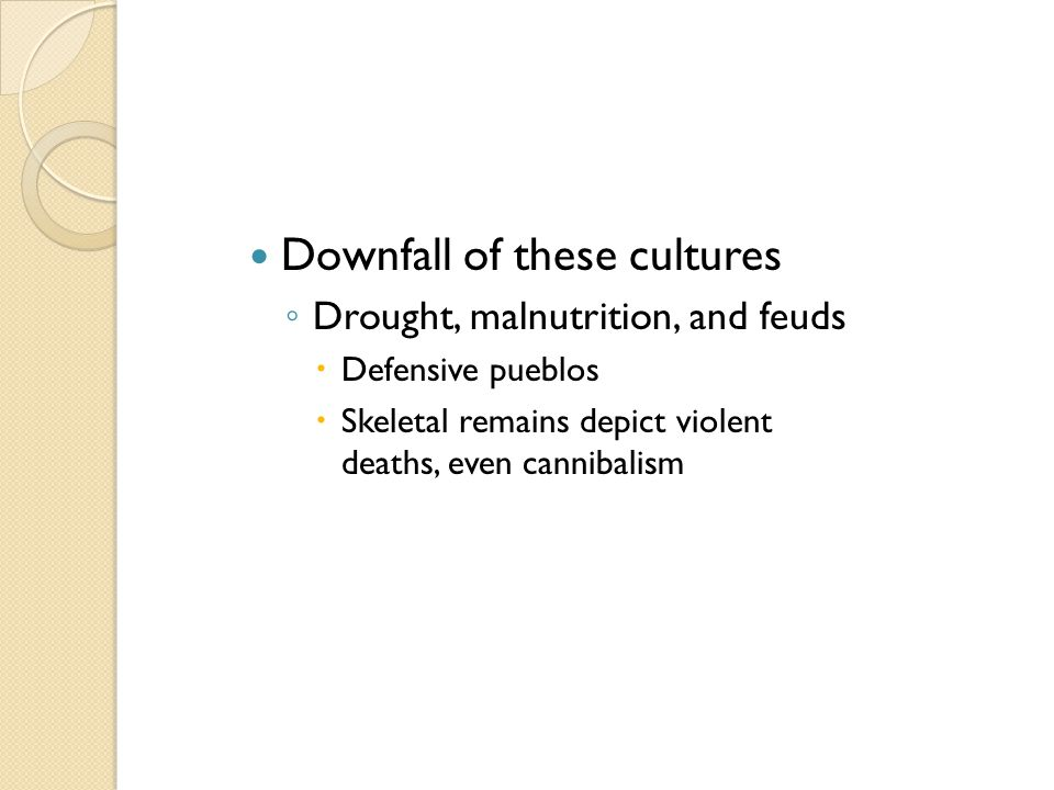 Downfall of these cultures