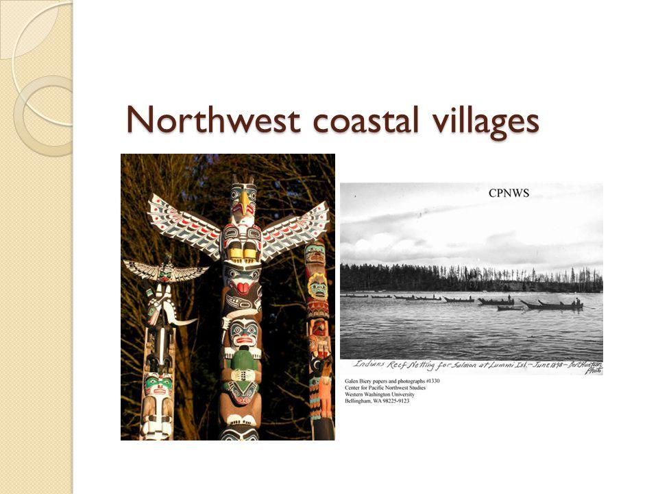 Northwest coastal villages