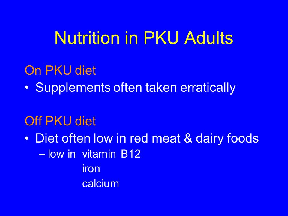 Nutrition in PKU Adults
