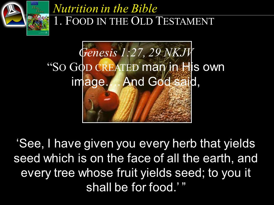 1. FOOD IN THE OLD TESTAMENT