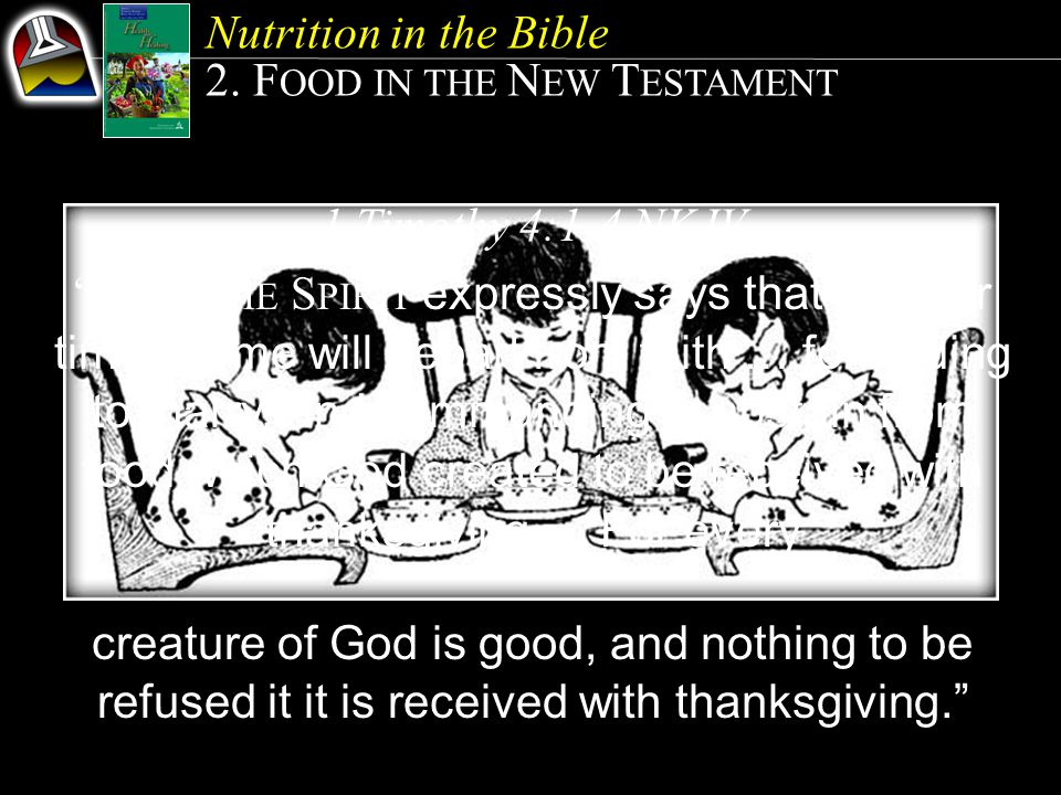 2. FOOD IN THE NEW TESTAMENT