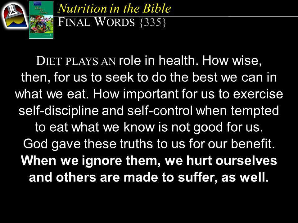 DIET PLAYS AN role in health. How wise,