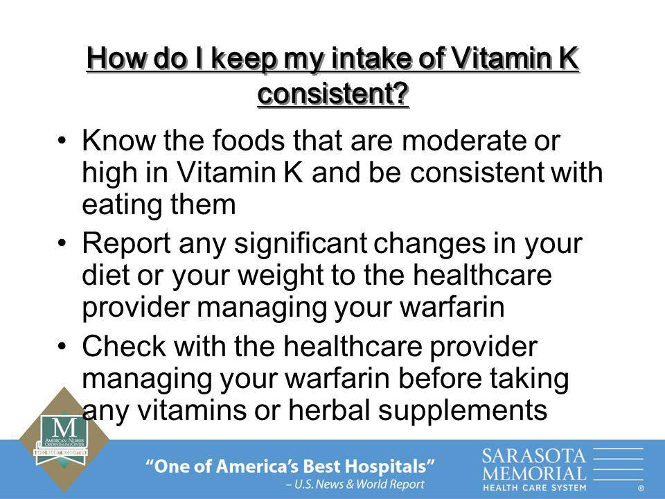 How do I keep my intake of Vitamin K consistent