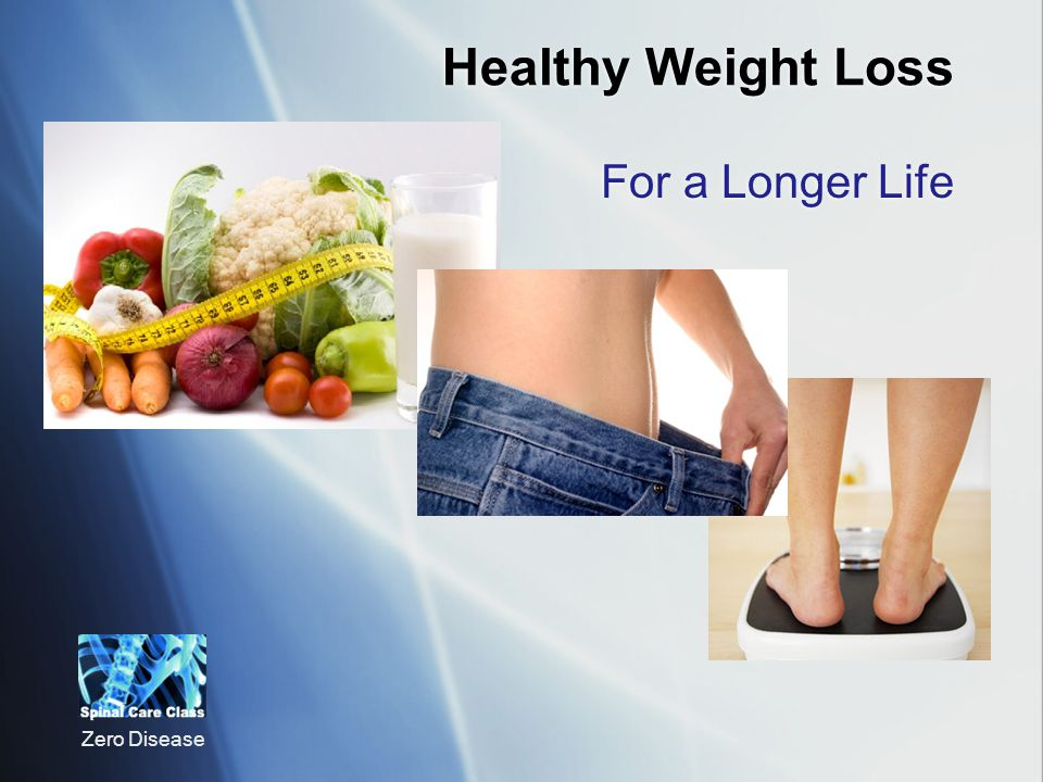 Healthy Weight Loss For a Longer Life