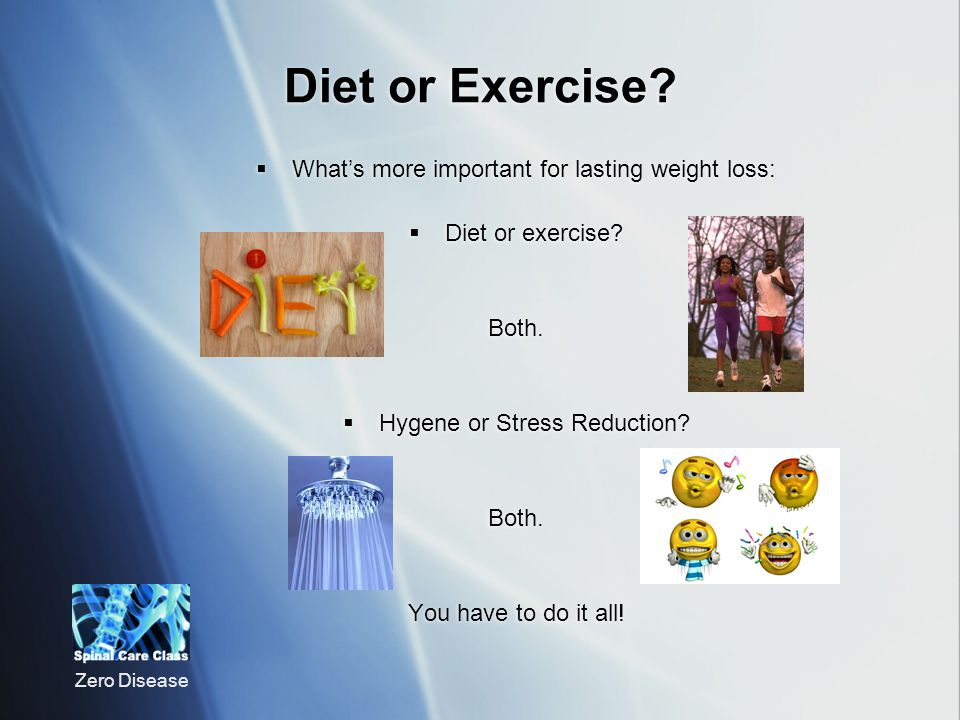 Diet or Exercise What's more important for lasting weight loss: