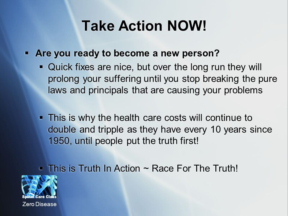 Take Action NOW! Are you ready to become a new person