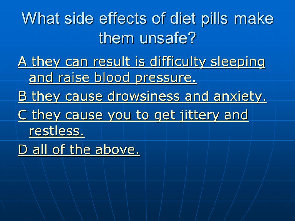 What side effects of diet pills make them unsafe
