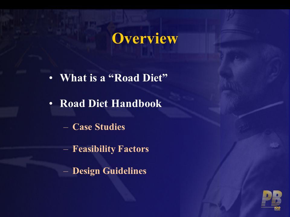 Overview What is a Road Diet Road Diet Handbook Case Studies