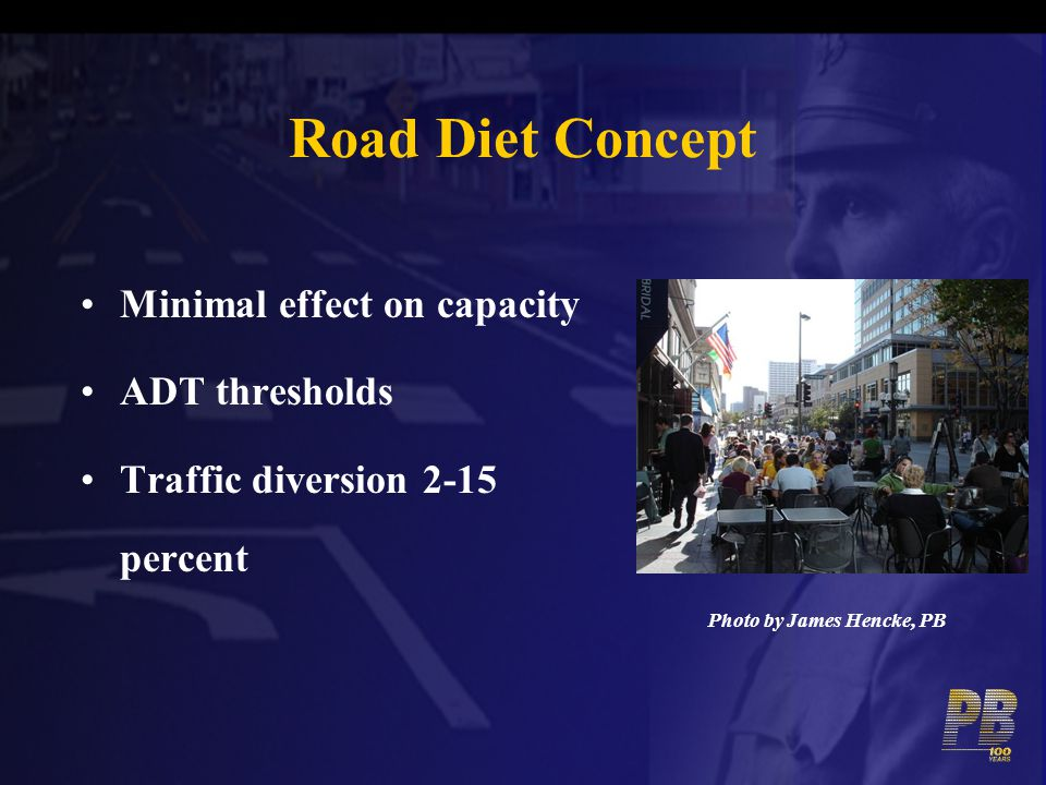 Road Diet Concept Minimal effect on capacity ADT thresholds