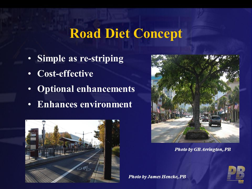 Road Diet Concept Simple as re-striping Cost-effective