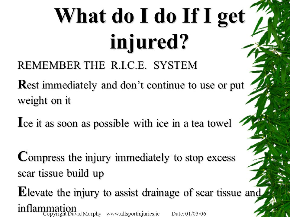 What do I do If I get injured
