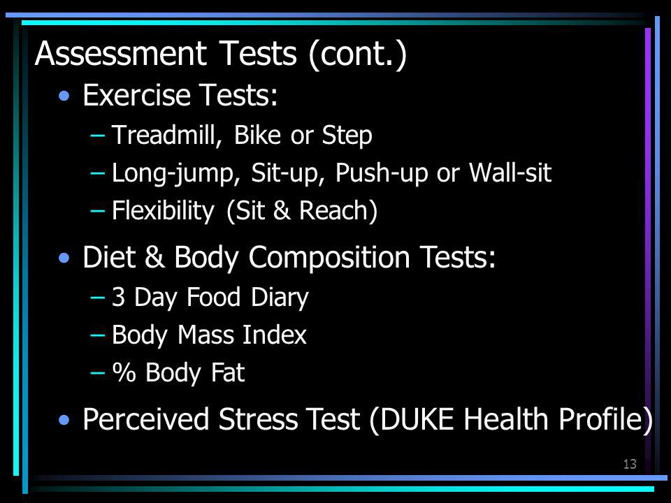 Assessment Tests (cont.)