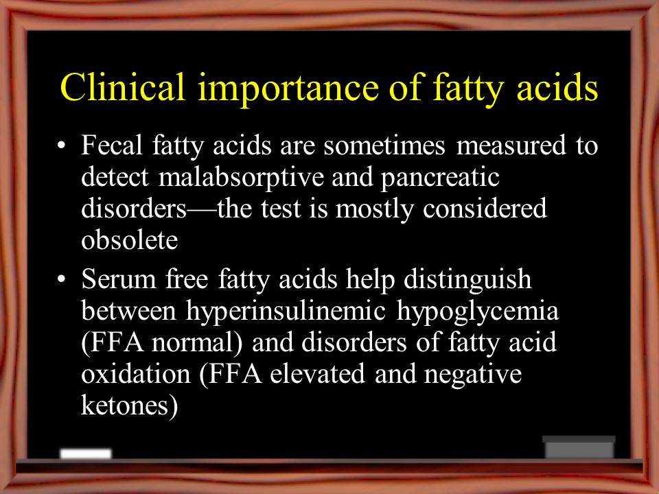 Clinical importance of fatty acids