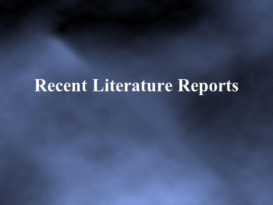 Recent Literature Reports