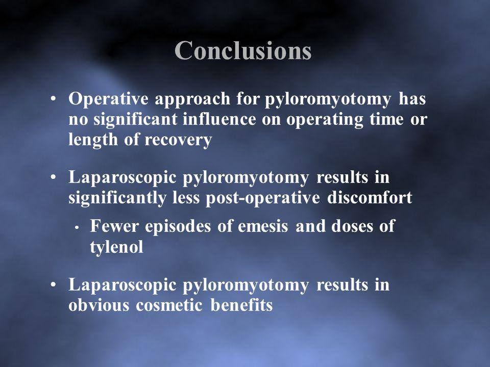 Conclusions Operative approach for pyloromyotomy has no significant influence on operating time or length of recovery.
