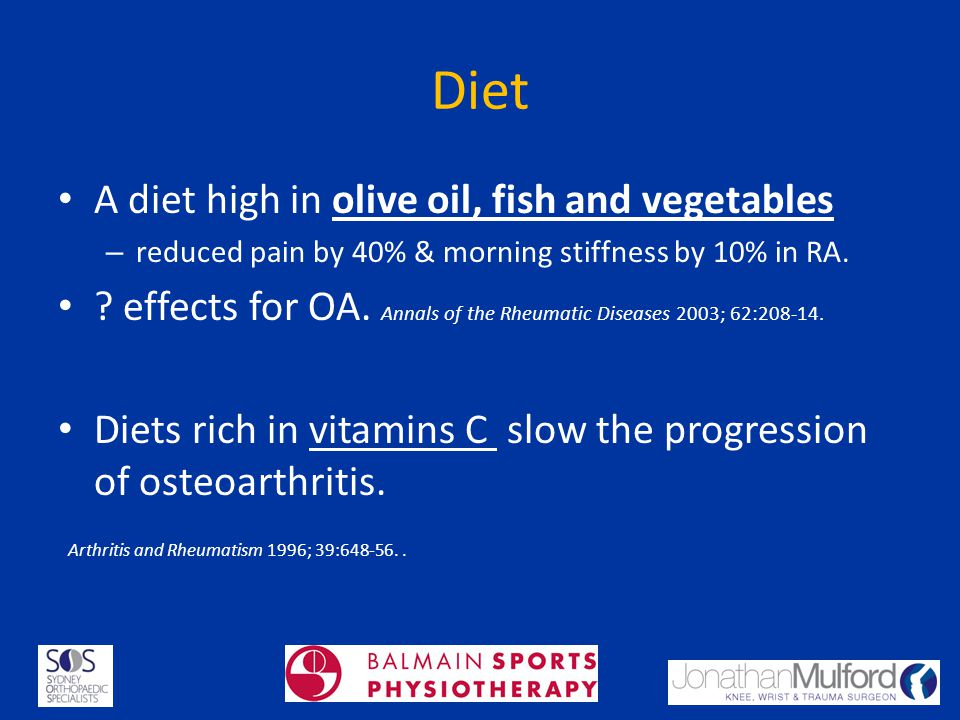 Diet A diet high in olive oil, fish and vegetables