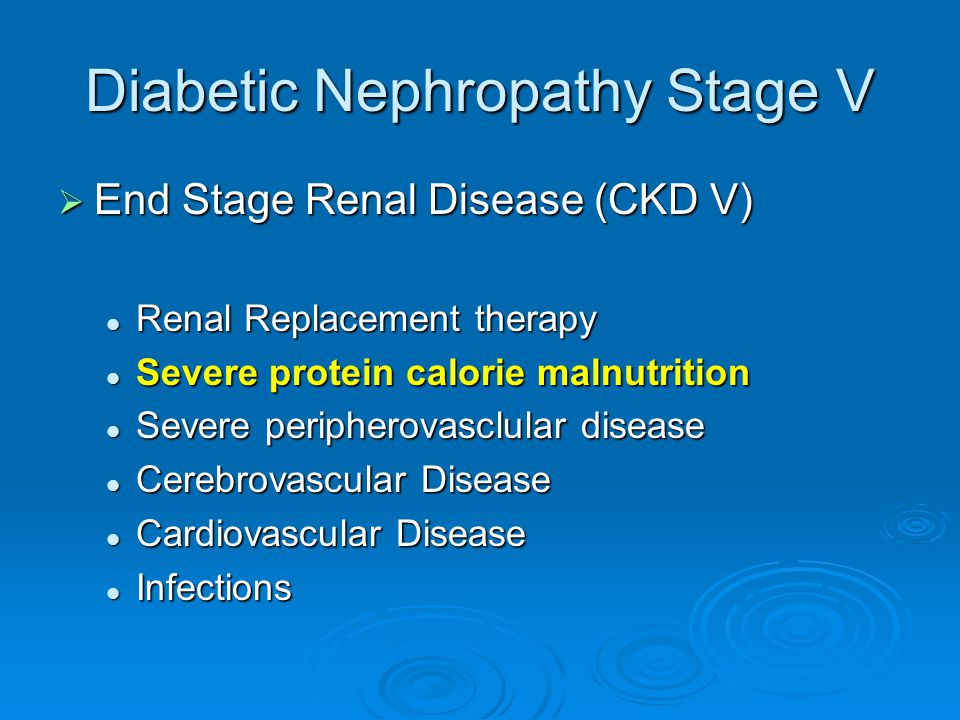 Diabetic Nephropathy Stage V