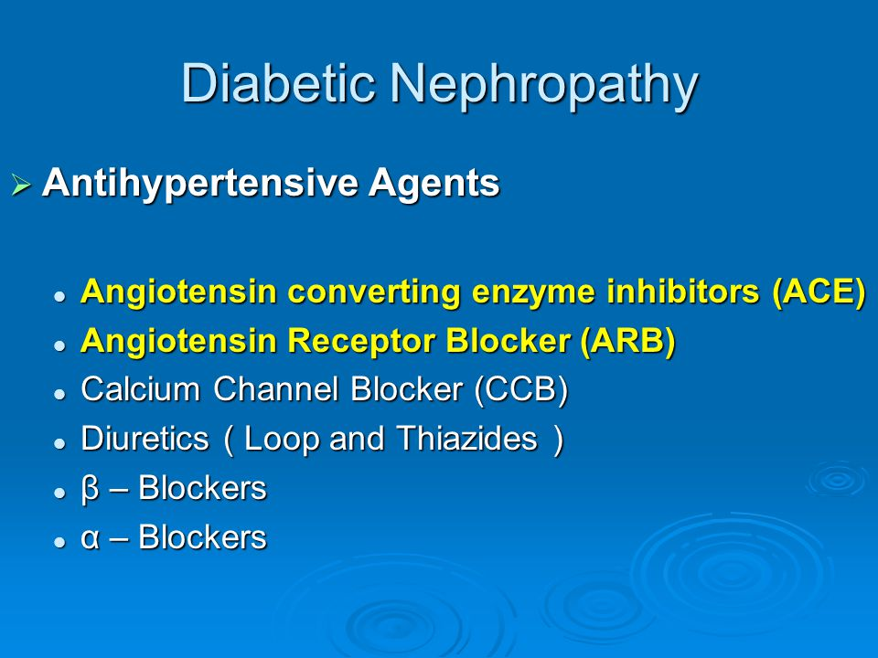 Diabetic Nephropathy Antihypertensive Agents