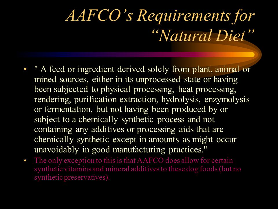 AAFCO's Requirements for Natural Diet
