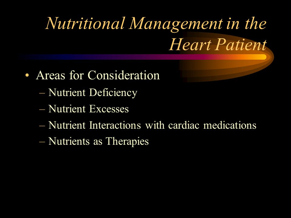 Nutritional Management in the Heart Patient
