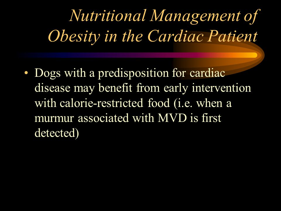 Nutritional Management of Obesity in the Cardiac Patient