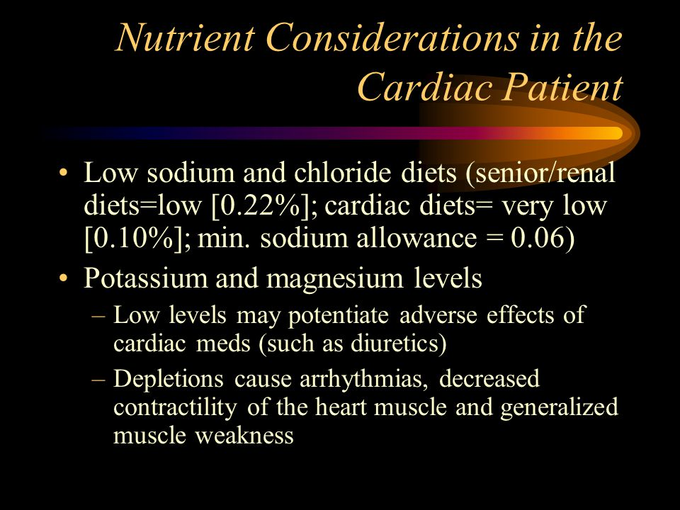 Nutrient Considerations in the Cardiac Patient