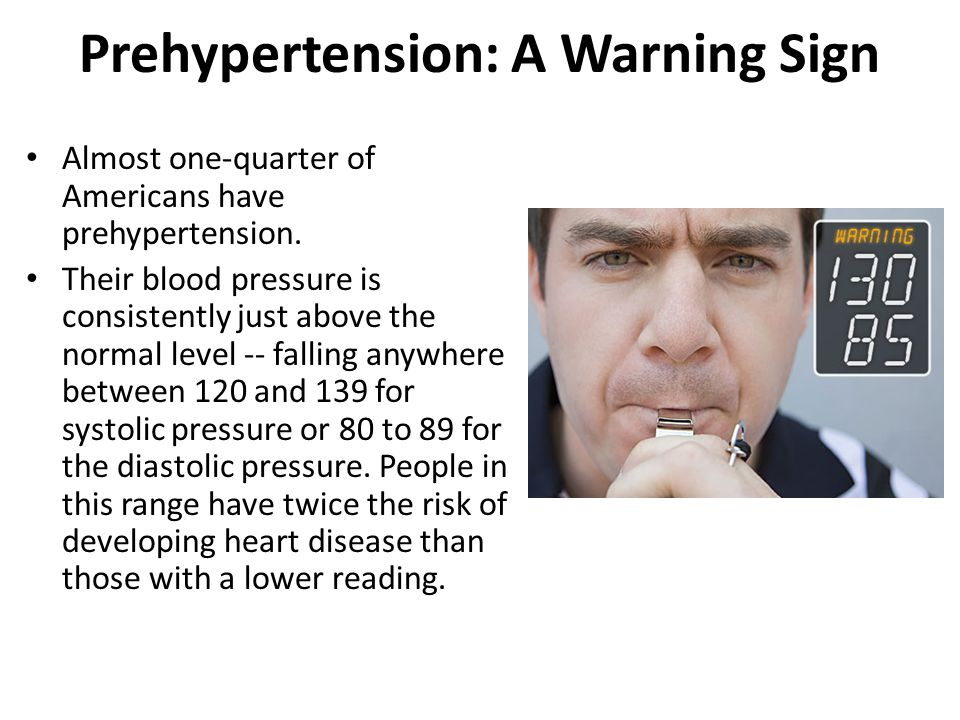 Prehypertension: A Warning Sign