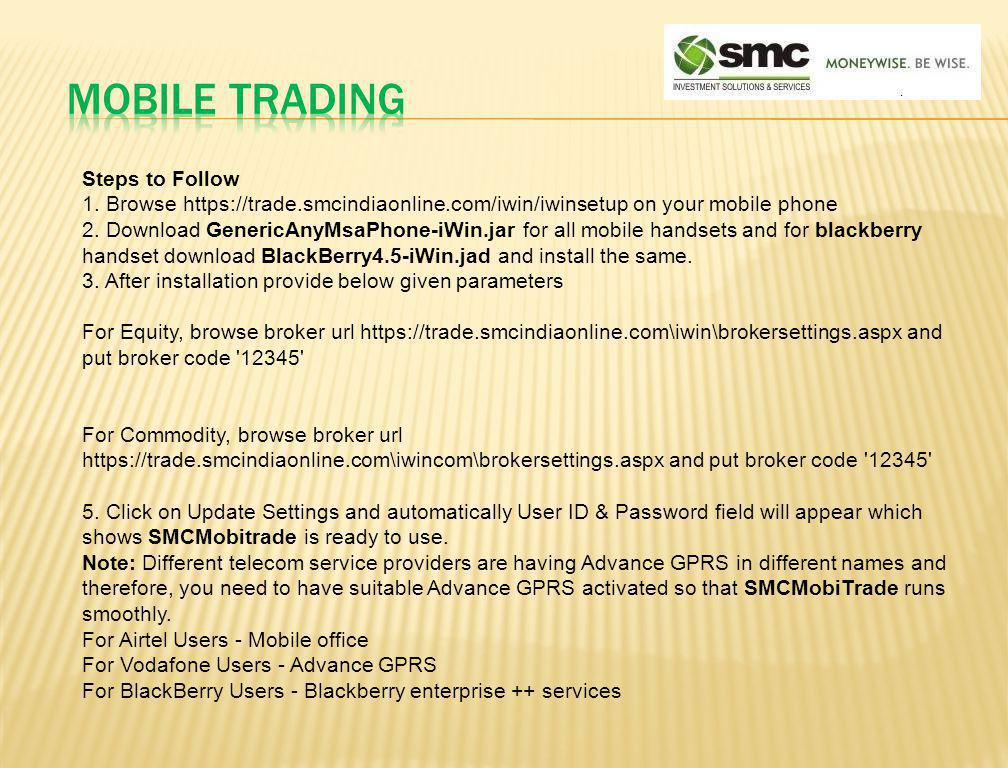 MOBILE TRADING Steps to Follow