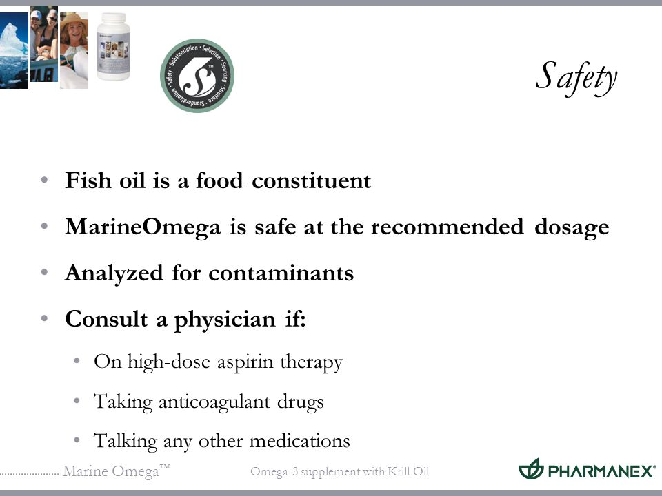 Safety Fish oil is a food constituent