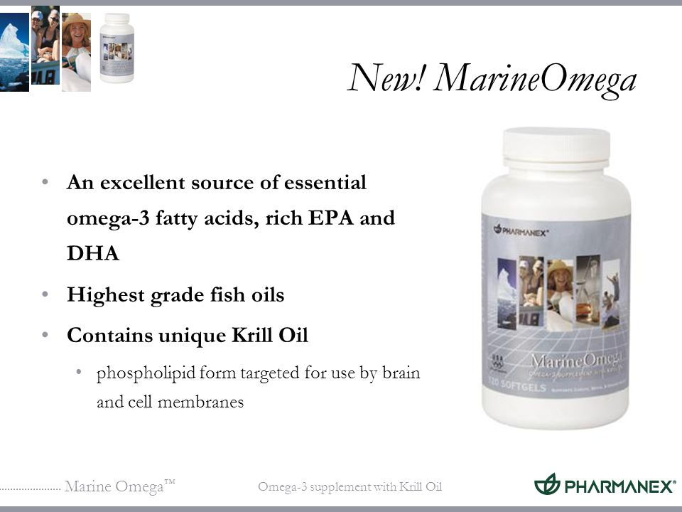 New! MarineOmega An excellent source of essential omega-3 fatty acids, rich EPA and DHA. Highest grade fish oils.
