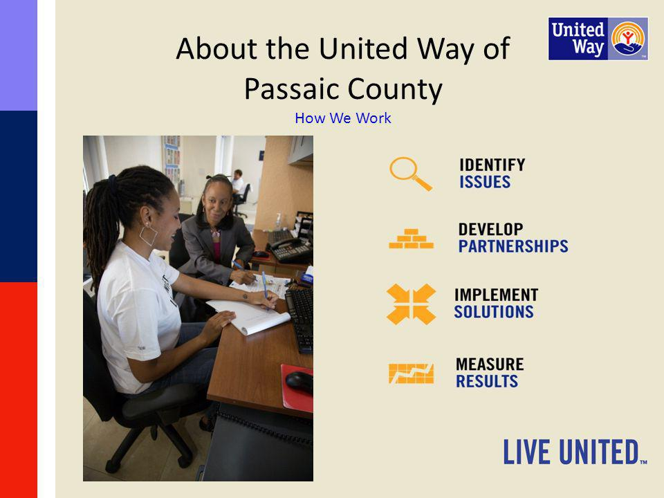 About the United Way of Passaic County How We Work